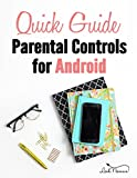 A Quick Guide to Parental Controls for Android (Quick Guides) (English Edition)