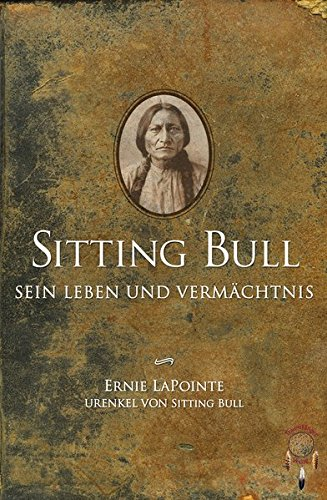 Buchseite und Rezensionen zu 'Sitting Bull, sein Leben und Vermächtnis' von Ernie LaPointe