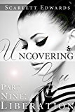 Uncovering You 9: Liberation (English Edition)