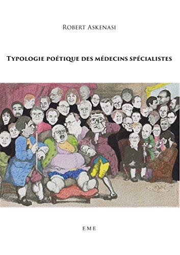 Typologie poétique des médecins spécialistes: Essai