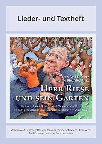 herr-riese-und-sein-garten-ein-fast-weihnachtliches-musical-fur-kinder-und-erwachsene-frei-nach-dem-