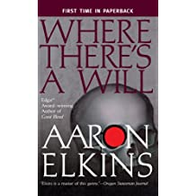 Where There's a Will (The Gideon Oliver Mysteries)