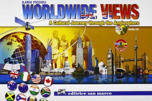 Worldwide views. Con espansione online. Con CD Audio. Per le Scuole superiori