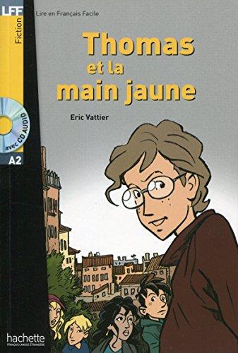Thomas Et La Main Jaune Livre Cd Audio Dans La Meme