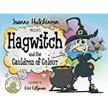 Hagwitch: and the Cauldron of Colour