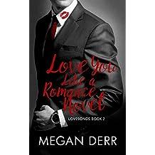 Love You Like a Romance Novel (Lovesongs Book 2) (English Edition)