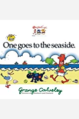 One goes to the seaside: Volume 1 Paperback