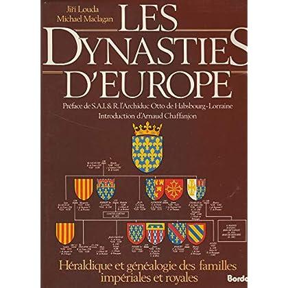 Relié - Les dynasties d europe - héraldique et généalogie des familles impériales et royales