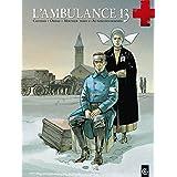 L'ambulance 13, tome 2 : Au nom des hommes