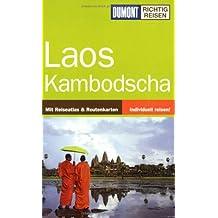 Laos, Kambodscha: Mit Reiseatlas & Routenkarten