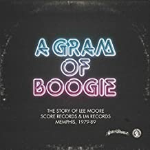 A GRAM OF BOOGIE (THE STORY OF LEE MOORE / SCORE RECORDS & LM RECORDS) [VINYL]