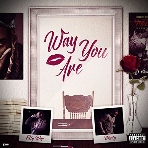 Way You Are (feat. Monty) [Exp...