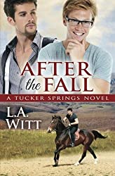 After the Fall (A Tucker Springs Novel) by L.A. Witt (2013-09-28)