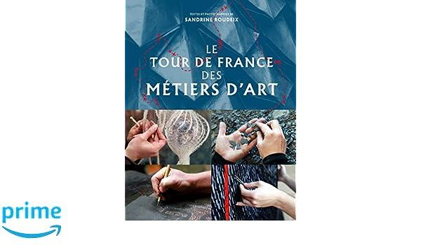 France Des D'artSandrine Métiers De Tour Le RoudeixLivres 3LRjA5q4