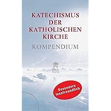 Katechismus der Katholischen Kirche: Kompendium Großdruck-Ausgabe