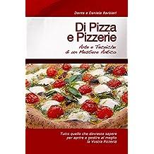 Di Pizza e Pizzerie (Italian Edition)