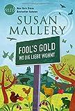 Fool`s Gold von Susan Mallery
