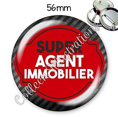 Badge 56mm Super agent immobilier idée cadeau anniversaire noël collègue amie famille