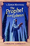 The Roman Mysteries: The Prophet from Ephesus: Book 16