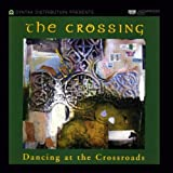 Songtexte von The Crossing - Dancing at the Crossroads