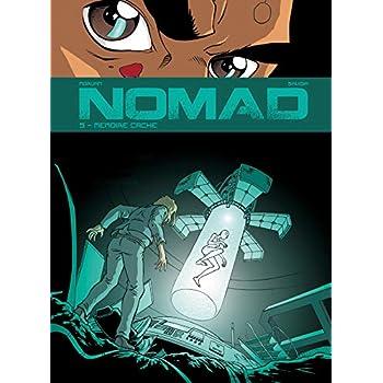 Nomad, Tome 5 : Mémoire caché