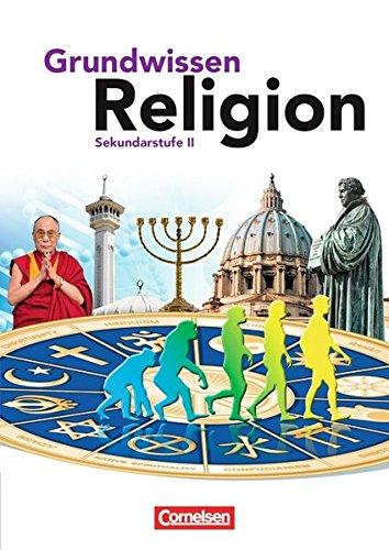 Grundwissen Religion - Sekundarstufe 2