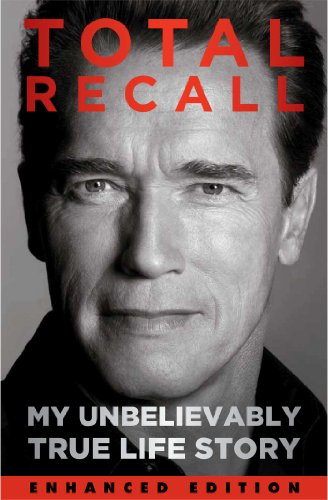 Total Recall (Enhanced Edition): My Unbelievably True Life Story (English Edition)