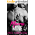 Marcus Mine (A Steamy Older Man Younger Woman Romance)