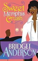 Sweet Memphis Crush (Arabesque) by Bridget Anderson (2007-01-01)