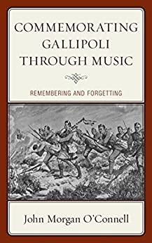 Ebook Descargar Libros Commemorating Gallipoli through Music: Remembering and Forgetting Epub Sin Registro