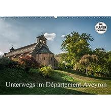 Unterwegs im Département Aveyron (Wandkalender 2017 DIN A2 quer): Ein kleiner Besuch des Département Aveyron (Geburtstagskalender, 14 Seiten )