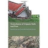 Geotechnics of Organic Soils and Peat