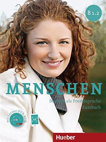 Menschen. B1.2. Kursbuch. Con espansione online. Per le Scuole superiori. Con DVD-ROM