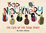 Image de Bad Machinery Vol. 1: Case of the Team Spirit