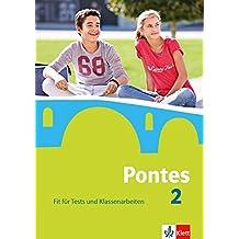 Pontes 2: Fit für Tests und Klassenarbeiten. Arbeitsheft mit Lösungen 2. Lernjahr (Pontes. Ausgabe ab 2014)