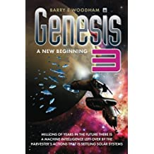 Genesis 3 - A New Beginning (The Genesis Project)