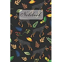 """Notebook: Black Doberman Pinscher Dog And Leaves - Diary / Notes / Track / Log / Journal , Book Gifts For Women Men Kids Teens Girls Boys 6x9"""" 120 Pages (Lovely Dog Notebook)"""