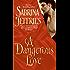A Dangerous Love (Swanlea Spinsters)