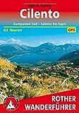 Cilento: Kampanien Süd - Salerno bis Sapri. 65 Touren. Mit GPS-Tracks. (Rother Wanderführer) - Hans M. Tuschar