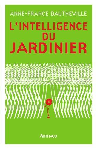 L'Intelligence du Jardinier