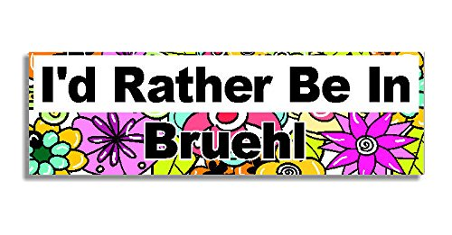 Price comparison product image I'd Rather Be In Bruehl Car Sticker Sign - Decal Bumper Sign - 5 Colours - Flowers