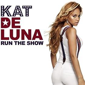 Run The Show [Clean]