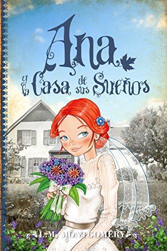 Ana y la Casa de sus Sueños (Clásicos juveniles nº 5)