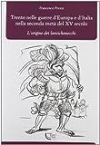 Scarica Libro Trento nelle guerre d Europa e d Italia nella seconda meta del XV secolo L origine dei Lanzichenecchi (PDF,EPUB,MOBI) Online Italiano Gratis