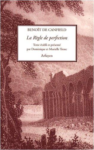 La règle de perfection par Benoît de Canfield