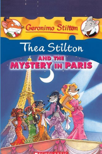 Thea Stilton And The Mystery In Paris (Turtleback School & Library Binding Edition) (Geronimo Stilton: Thea Stilton) by Thea Stilton (2010-11-01)
