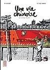 Vie Chinoise (une) Vol.1