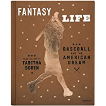 Fantasy Life : Baseball and the American Dream