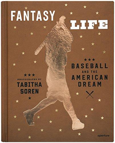 Tabitha Soren: Fantasy Life: Baseball and the American Dream por Tabitha Soren