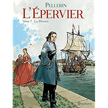 L'épervier, tome 7 : La mission